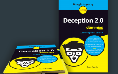 """Deception 2.0 for Dummies"" Examines Fundamentals of Next Generation Deception Technology"