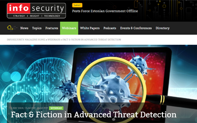 Recorded webinar – Fact and Fiction In Advanced Threat Detection