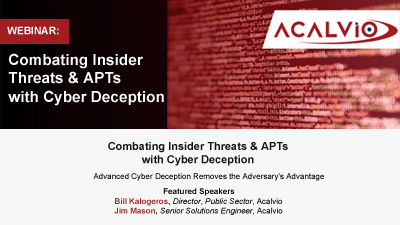 Combating Insider Threats & APTs with Cyber Deception