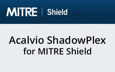 Acalvio ShadowPlex for MITRE Shield
