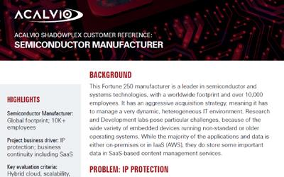 Acalvio ShadowPlex Customer Reference Semiconductor