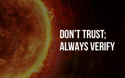 The Solarwinds Attack – Don't Trust; Always Verify