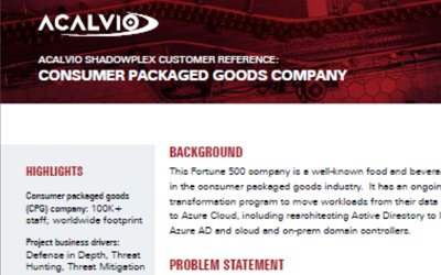Acalvio Customer Reference – Consumer Packaged Goods